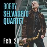 Bobby Selvaggio Quartet Event